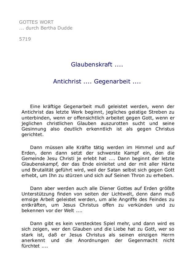 GOTTES WORT ... durch Bertha Dudde 5719 Glaubenskraft .... Antichrist .... Gegenarbeit .... Eine kräftige Gegenarbeit muß ...
