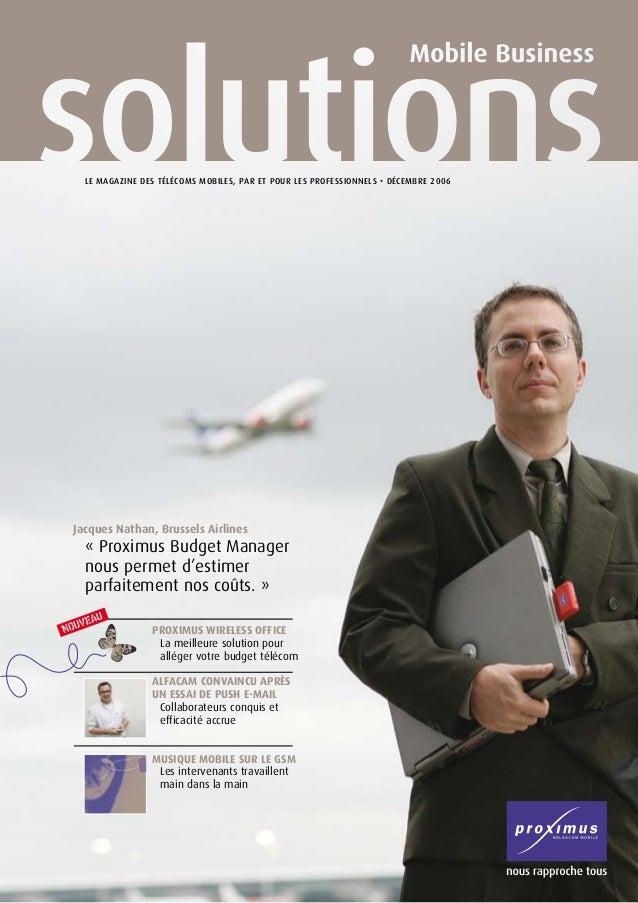 Jacques Nathan, Brussels Airlines  « Proximus Budget Manager  nous permet d'estimer  parfaitement nos coûts. » Proximus...
