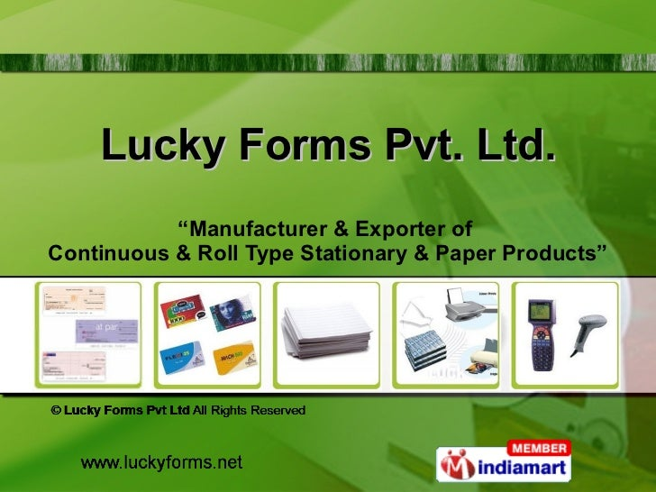 """Lucky Forms Pvt. Ltd. """" Manufacturer & Exporter of  Continuous & Roll Type Stationary & Paper Products"""""""