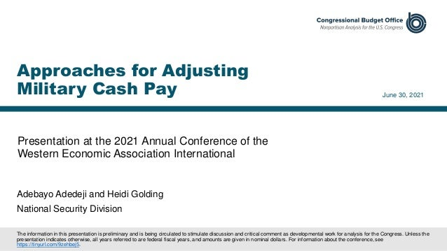 Presentation at the 2021 Annual Conference of the Western Economic Association International June 30, 2021 Approaches for ...