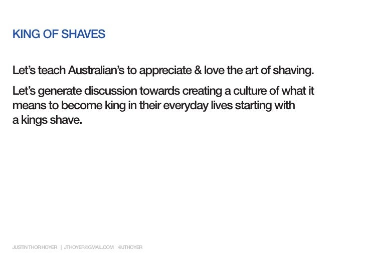 KING OF SHAVESLet's teach Australian's to appreciate & love the art of shaving.Let's generate discussion towards creating ...