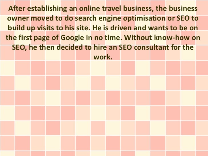 After establishing an online travel business, the business owner moved to do search engine optimisation or SEO to build up...