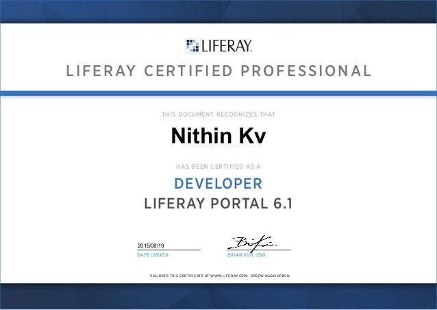 LIFERAY CERTIFIED PROFESSIONAL VALIDATE THIS CERTIFICATE AT WWW.LIFERAY.COM: THIS DOCUMENT RECOGNIZES THAT HAS BEEN CERTIF...