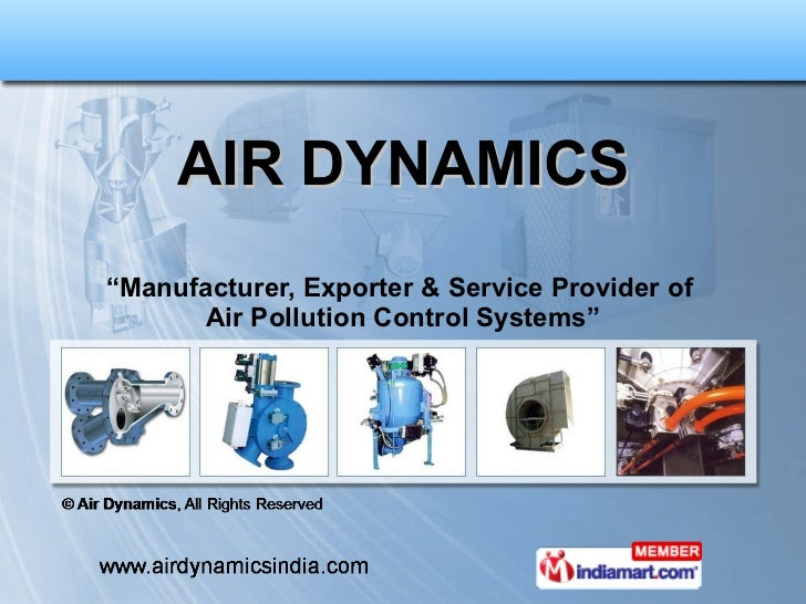 "AIR DYNAMICS "" Manufacturer, Exporter & Service Provider of  Air Pollution Control Systems"""