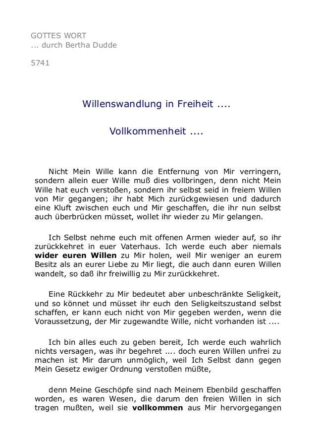 GOTTES WORT  ... durch Bertha Dudde  5741  Willenswandlung in Freiheit ....  Vollkommenheit ....  Nicht Mein Wille kann di...