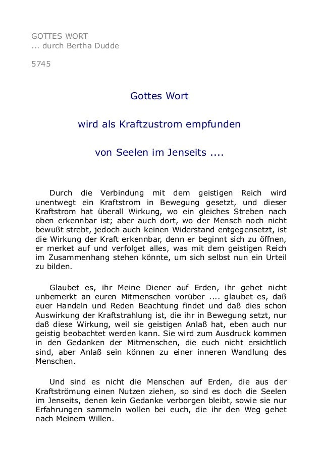 GOTTES WORT ... durch Bertha Dudde 5745 Gottes Wort wird als Kraftzustrom empfunden von Seelen im Jenseits .... Durch die ...
