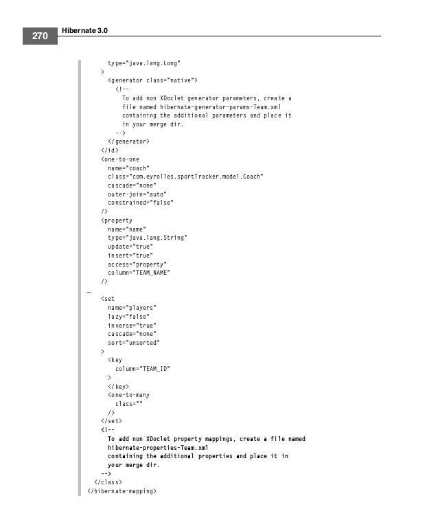 "Hibernate 3.0270type=""java.lang.Long""><generator class=""native""><!--To add non XDoclet generator parameters, create afile ..."
