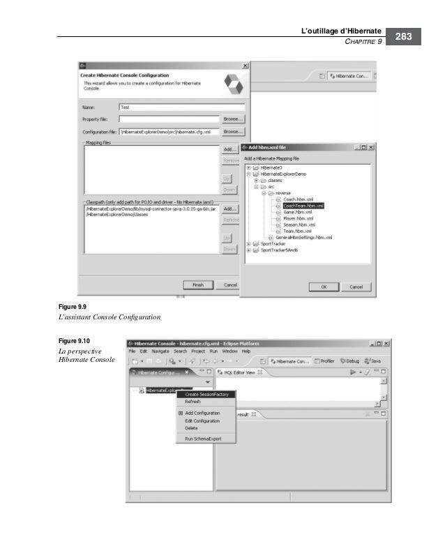 L'outillage d'HibernateCHAPITRE 9283Figure 9.9L'assistant Console ConfigurationFigure 9.10La perspectiveHibernate Console