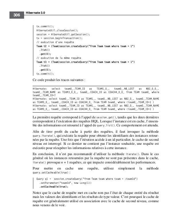 Hibernate 3.0306tx.commit();HibernateUtil.closeSession();session = HibernateUtil.getSession();tx = session.beginTransactio...