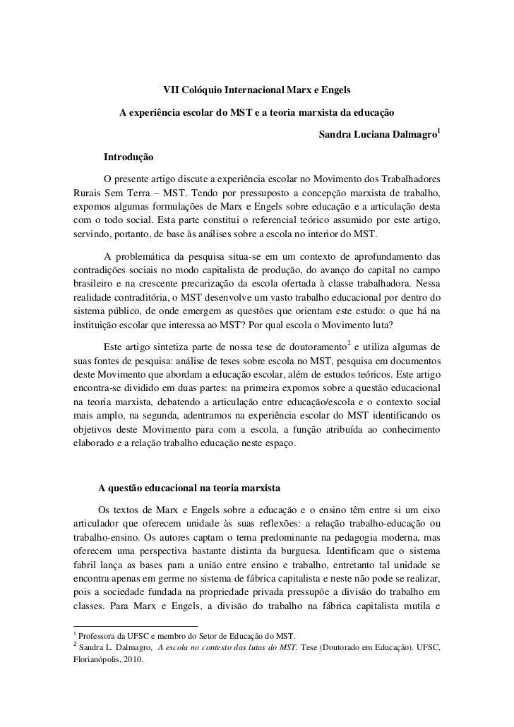 VII Colóquio Internacional Marx e Engels           A experiência escolar do MST e a teoria marxista da educação           ...
