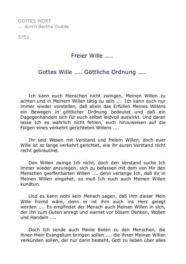 GOTTES WORT ... durch Bertha Dudde 5751 Freier Wille .... Gottes Wille .... Göttliche Ordnung .... Ich kann euch Menschen ...