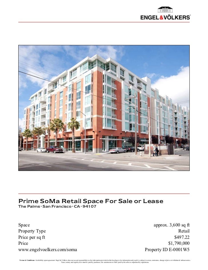 Prime SoMa Retail Space For Sale or LeaseThe Palms · San Francisco · CA · 94107Space                                      ...