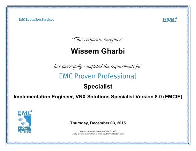 wissem gharbi specialist implementation engineer vnx solutions specialist version 80 emcie thursday - Emc Implementation Engineer Sample Resume