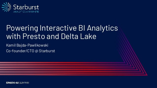Powering Interactive BI Analytics with Presto and Delta Lake Slide 2