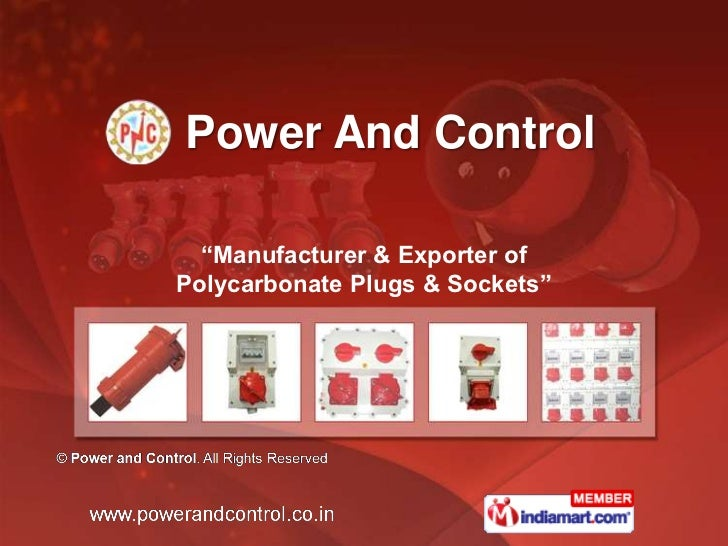 """Power And Control  """"Manufacturer & Exporter ofPolycarbonate Plugs & Sockets"""""""
