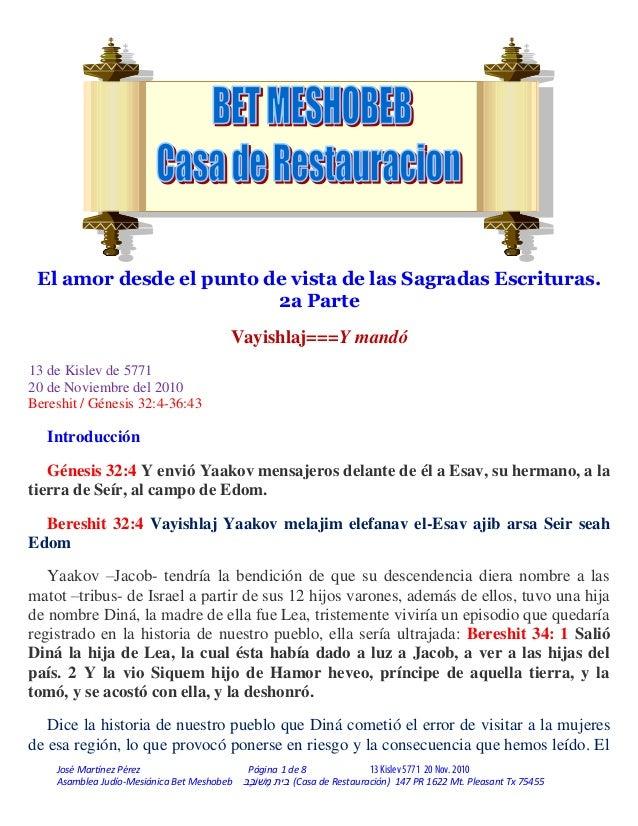 José Martínez Pérez Página 1 de 8 13Kislev 5771 20 Nov. 2010 Asamblea Judío-Mesiánica Bet Meshobeb ֶבבׁשֹו ֶמ בית...