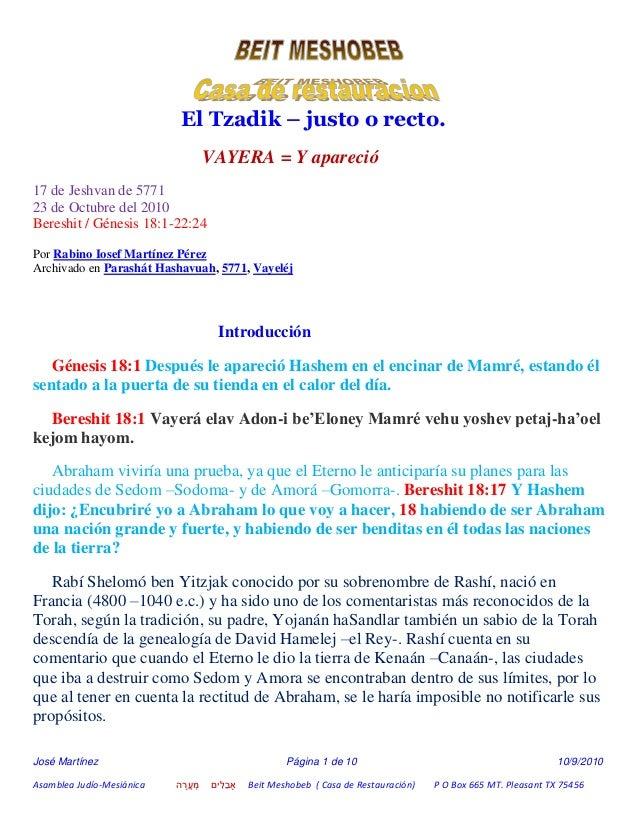 José Martínez Página 1 de 10 10/9/2010 Asamblea Judío-Mesiánica ה ָרֳע ְמ ִיםלֵבָא Beit Meshobeb ( Casa de...