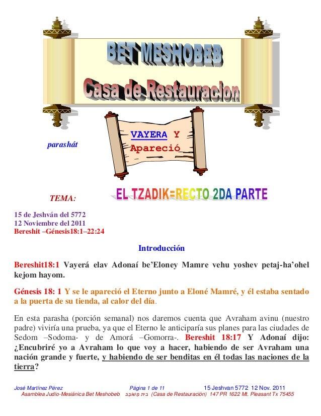 José Martínez Pérez Página 1 de 11 15 Jeshvan 5772 12 Nov. 2011 Asamblea Judío-Mesiánica Bet Meshobeb בֶבׁשֹוֶמ ב...