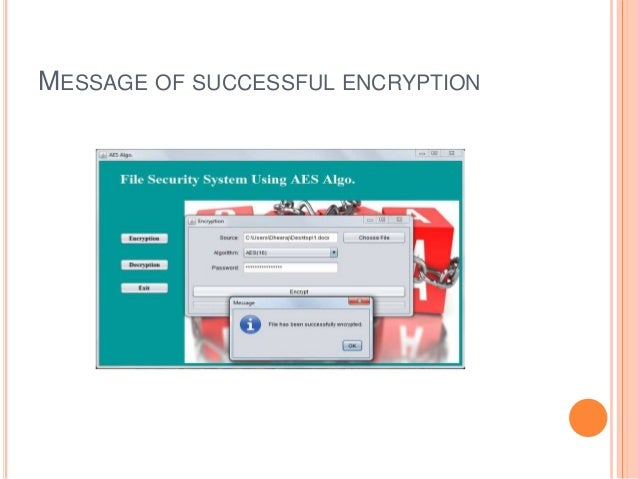MESSAGE OF SUCCESSFUL ENCRYPTION