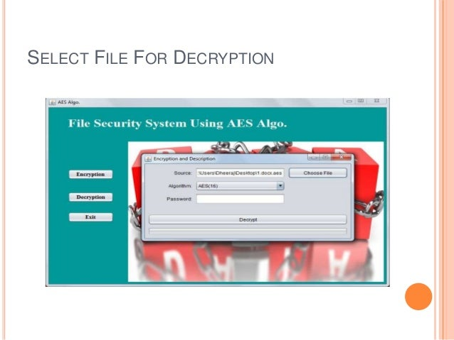 SELECT FILE FOR DECRYPTION
