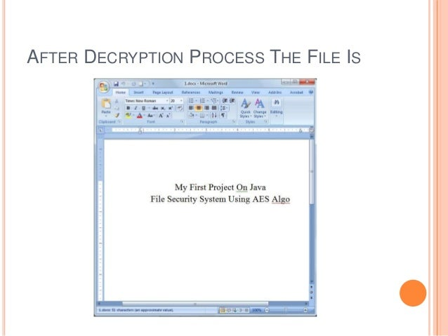 AFTER DECRYPTION PROCESS THE FILE IS