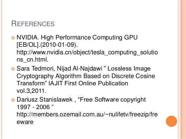 REFERENCES  NVIDIA. High Performance Computing GPU [EB/OL].(2010-01-09). http://www.nvidia.cn/object/tesla_computing_solu...