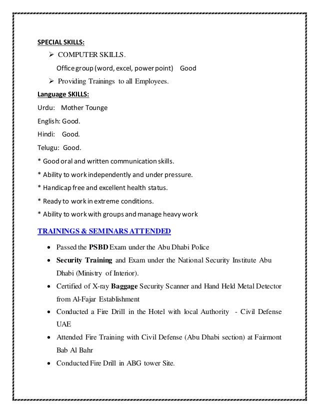 SPECIAL SKILLS:  COMPUTER SKILLS. Officegroup (word, excel, power point) Good  Providing Trainings to all Employees. Lan...