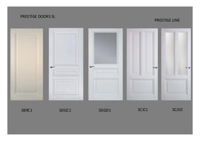 Prestige Doors- White Doors. SB9C1\u0026 SDGC1\u0026 SDGD1\u0026 SCJC1\u0026 SCJD2\u0026 PRESTIGE\u0026LINE\u0026 ...  sc 1 st  SlideShare & Prestige Doors- White Doors