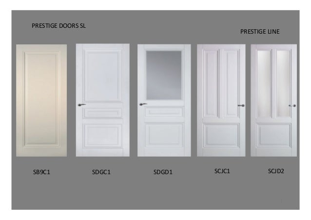 Prestige Doors- White Doors. SB9C1u0026 SDGC1u0026 SDGD1u0026 SCJC1u0026 SCJD2u0026 PRESTIGEu0026LINEu0026 ...  sc 1 st  SlideShare & Prestige Doors- White Doors