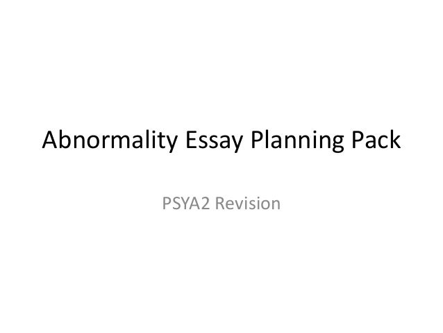 Abnormality Essay Planning Pack PSYA2 Revision