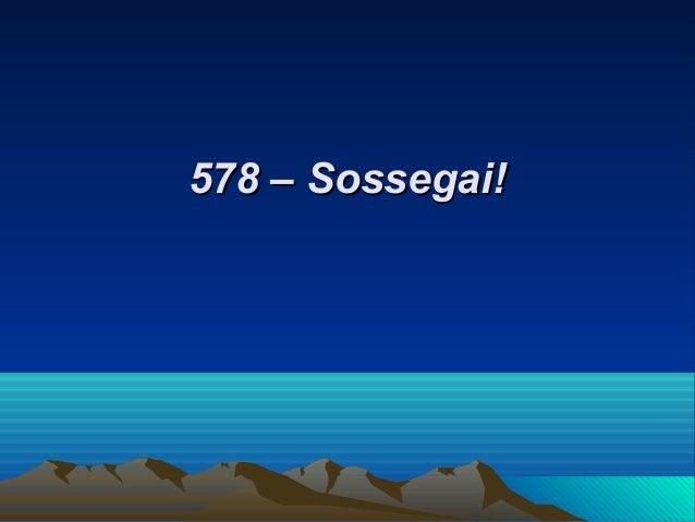 578 – Sossegai!578 – Sossegai!