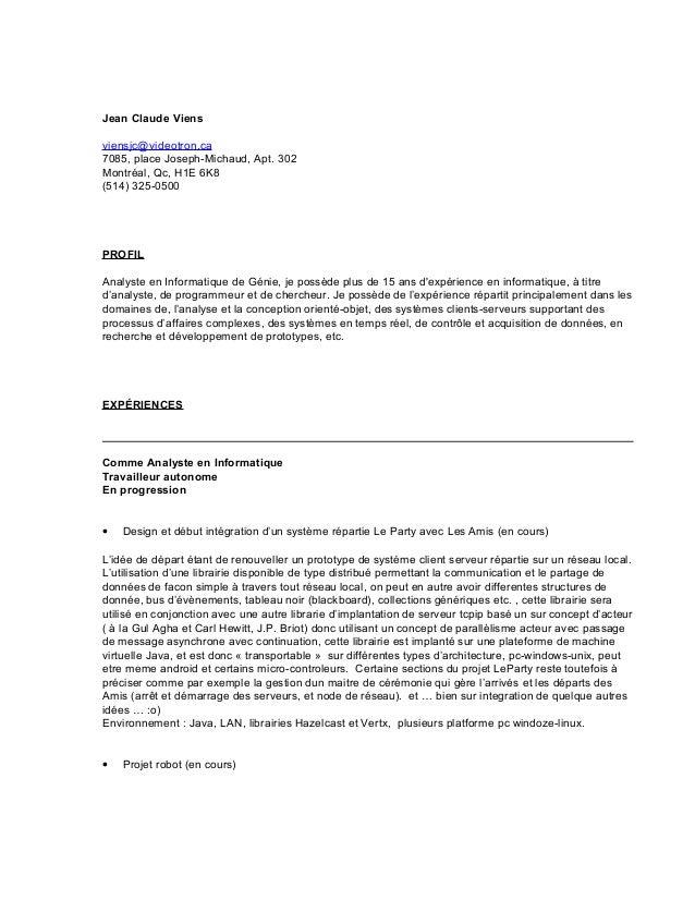 Jean Claude Viens viensjc@videotron.ca 7085, place Joseph-Michaud, Apt. 302 Montréal, Qc, H1E 6K8 (514) 325-0500 PROFIL An...