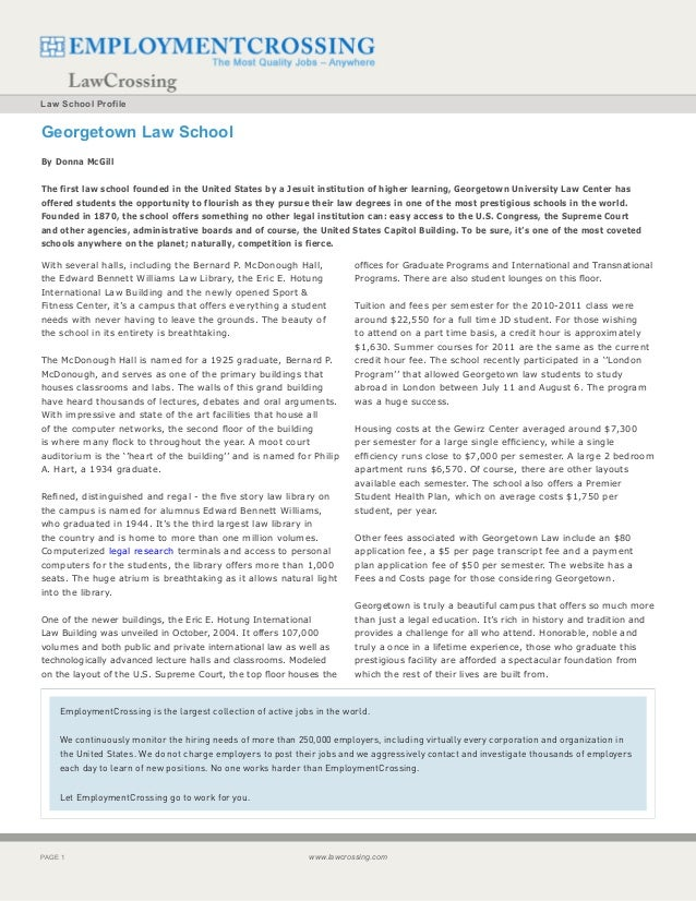Law School ProfileGeorgetown Law SchoolBy Donna McGillThe first law school founded in the United States by a Jesuit instit...