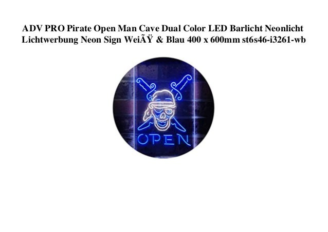 ADV PRO Pirate Open Man Cave Dual Color LED Barlicht Neonlicht Lichtwerbung Neon Sign Weiß & Blau 400 x 600mm st6s46-i326...