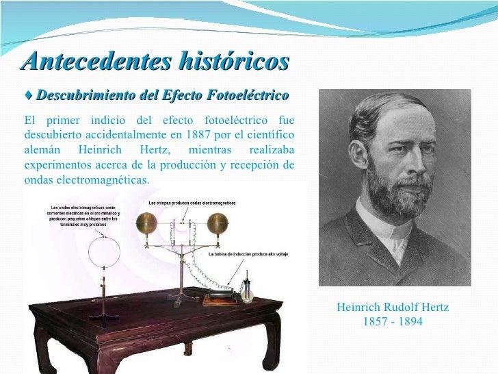 Heinrich hertz efecto fotoelectrico 47
