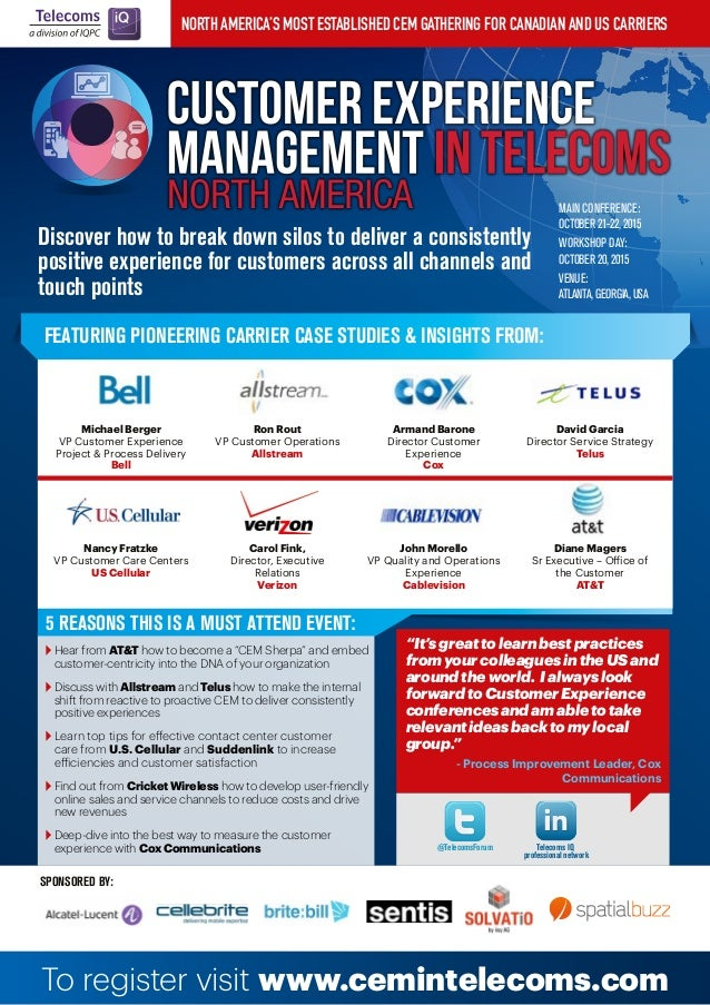 North America's most established CEM gathering for Canadian and US carriers Discover how to break down silos to deliver a ...