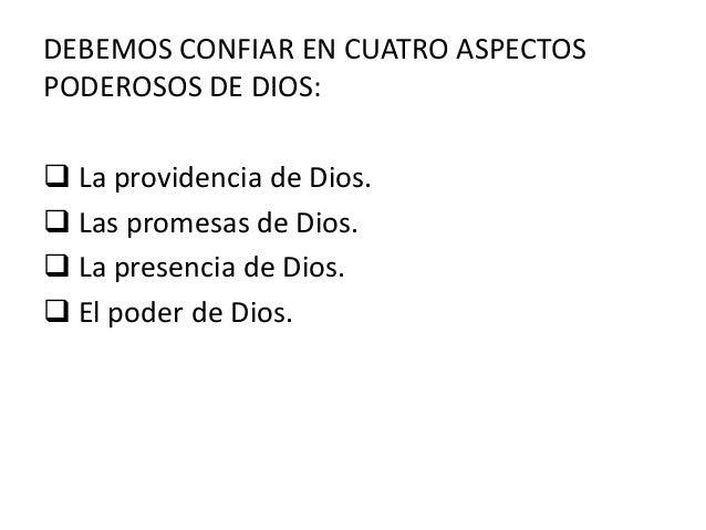 1. CONFIAR EN LA PROVIDENCIA DE DIOS. La providencia de Dios significa que nuestras vidas, y la de nuestra familia están r...