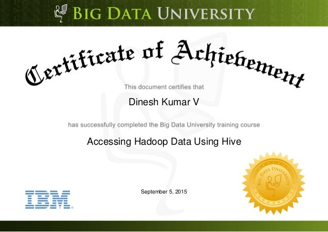 Dinesh Kumar V Accessing Hadoop Data Using Hive September 5, 2015