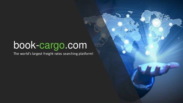 book-cargo.com The world's largest freight rates searching platform!