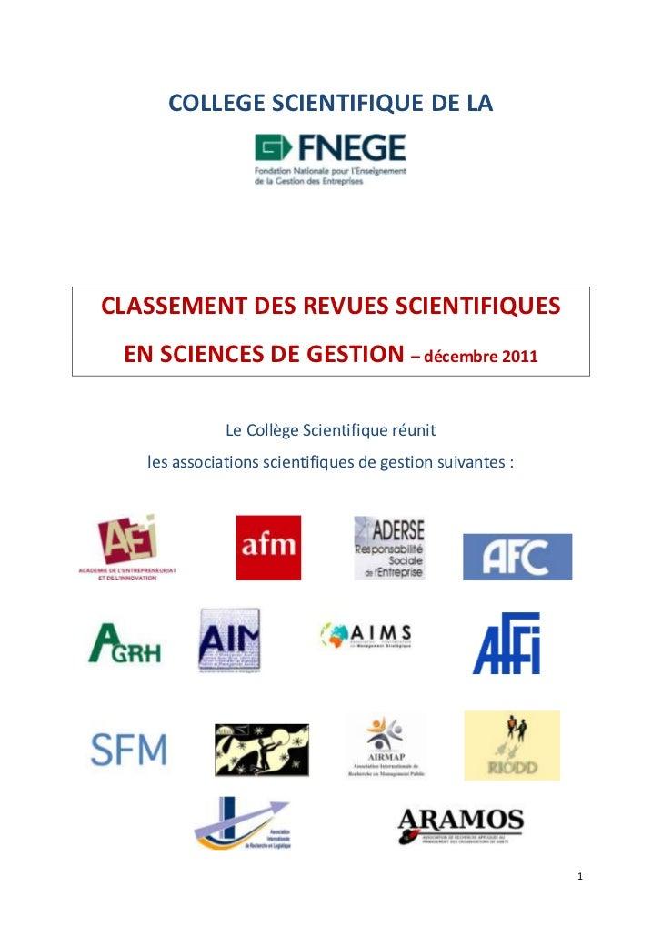 COLLEGE SCIENTIFIQUE DE LACLASSEMENT DES REVUES SCIENTIFIQUES EN SCIENCES DE GESTION – décembre 2011              Le Collè...