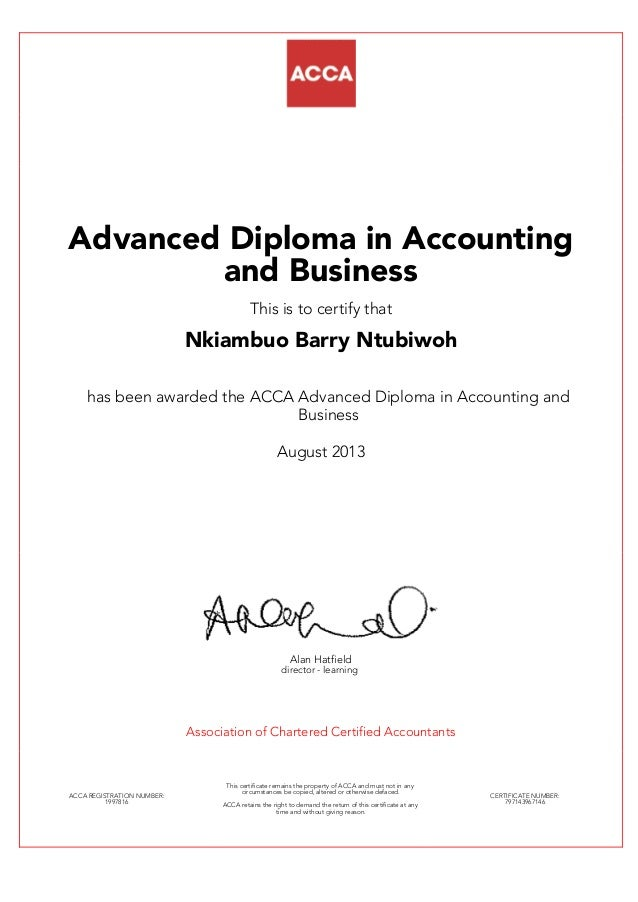 advanced diploma in accounting and business pdf advanced diploma in accounting and business this is to certify that nkiambuo barry ntubiwoh has been