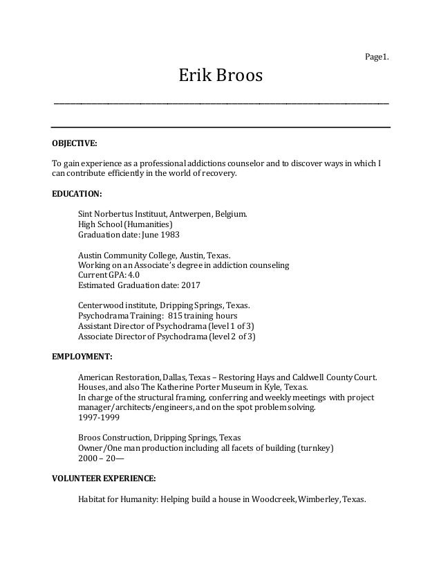 Page1. Erik Broos ______________________________________________________________ OBJECTIVE: To gain experience as a profes...