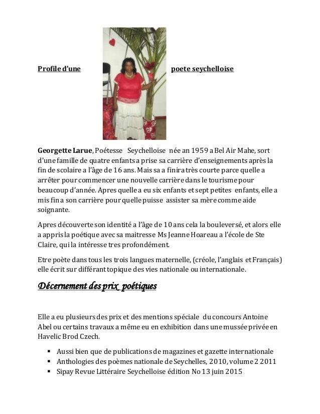 Profile d'une poete seychelloise Georgette Larue, Poétesse Seychelloise née an 1959 aBel Air Mahe, sort d'unefamillede qua...