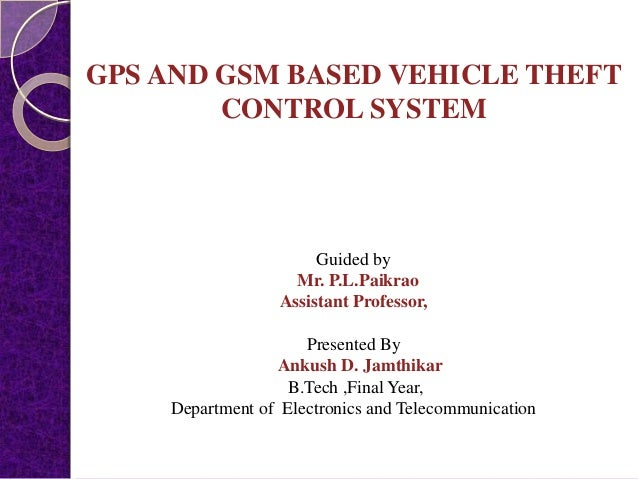 A Computerised Gsm Based Vehicle Theft Control System Essay