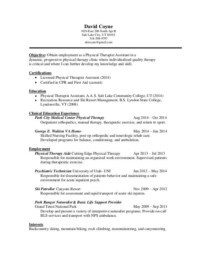 PTA Resume #2. David Coyne 1026 East 200 South Apt B Salt Lake City, UT  84102 518- ...