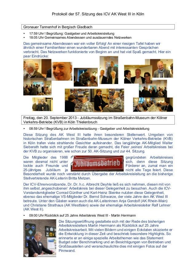 Protokoll der 57. Sitzung des ICV AK West III in Köln Gronauer Tannenhof in Bergisch Gladbach • 17:59 Uhr ! Begrüßung: Gas...