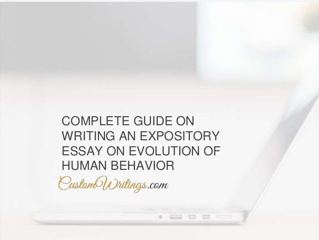 Complete Guide On Writing An Expository Essay On Evolution Of Human B Complete Guide On Writing An Expository Essay On Evolution Of Human  Behavior
