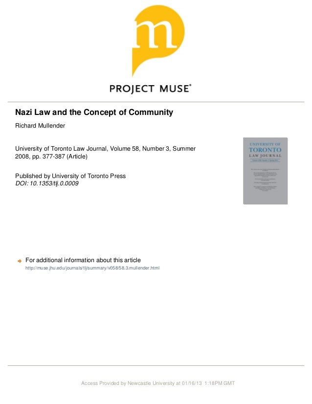 Nazi Law and the Concept of CommunityRichard MullenderUniversity of Toronto Law Journal, Volume 58, Number 3, Summer2008, ...