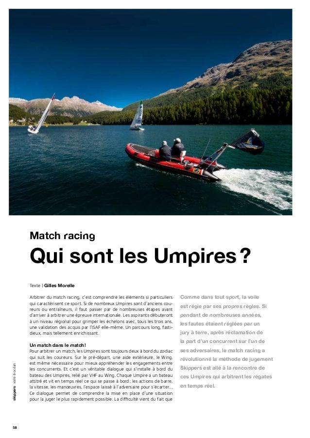 58skippersvoile&océanTexte ) Gilles MorelleArbitrer du match racing, c'est comprendre les éléments si particuliersqui cara...