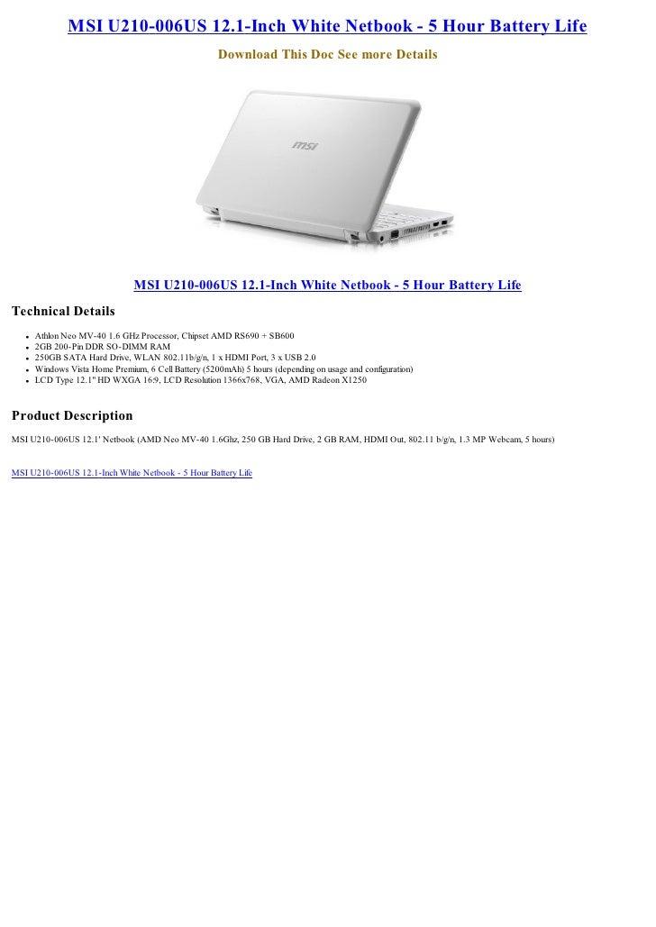 MSI U210-006US 12.1-Inch White Netbook - 5 Hour Battery Life                                                       Downloa...